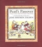 Pearl's Passover, Jane Breskin Zalben, 0689814879