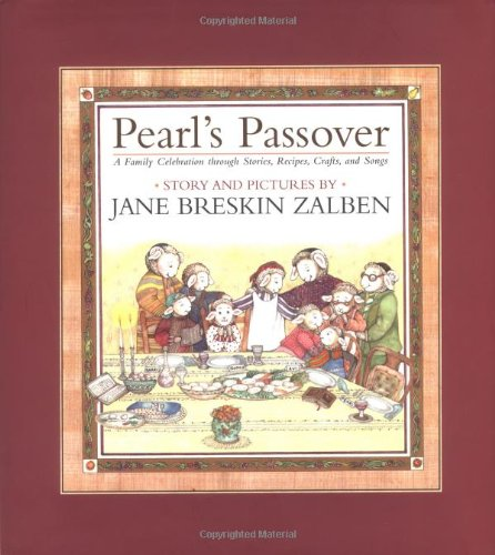 Pearl's Passover: A Family Celebration through Stories, Recipes, Crafts, and Songs (Best Passover Recipes Easy)