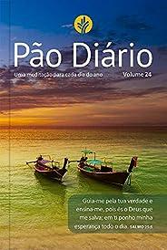 Pão Diário vol. 24 - Paisagem: Uma meditação para cada dia do ano: Volume 24
