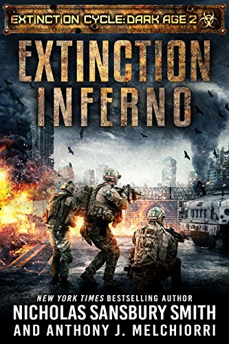 Extinction Inferno (Extinction Cycle: Dark Age Book 2) by [Smith, Nicholas Sansbury, Melchiorri, Anthony J.]