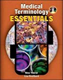 Medical Terminology Essentials: w/Student & Audio CD's and Flashcards