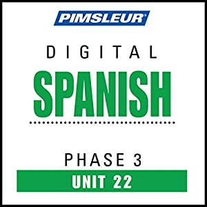 Spanish Phase 3, Unit 22 Audiobook