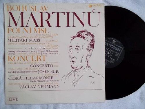 BOHUSLAV MARTINU: MILITARY MASS for Male Chorus with Baritone Solo and Orchestra ~ Violin Concerto No. 1 ~ PANTON 8110 0124 ZA ~ LIVE