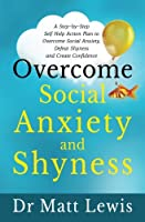 Overcome Social Anxiety and Shyness Front Cover