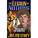 The Legion of Nothing 1: Rebirth