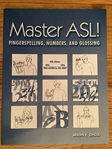 (Master ASL: Fingerspelling, Numbers, And Glossing)