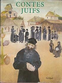 Contes juifs. Collection Légendes et contes de tous pays. par Pavlàt