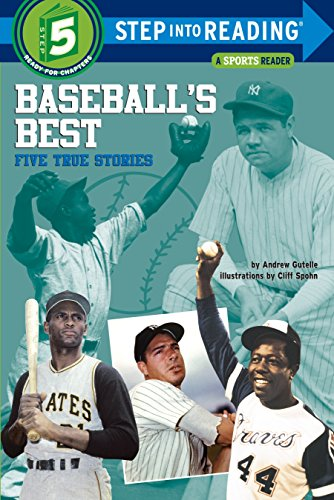Baseball's Best: Five True Stories (Step into Reading) ()