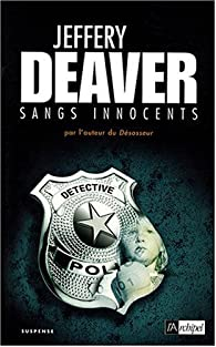 Sangs innocents - Jeffery Deaver