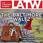 The Baltimore Waltz | Paula Vogel