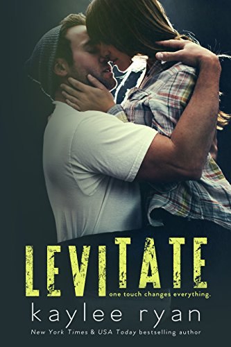 Levitate by [Ryan, Kaylee]