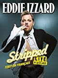 Eddie Izzard - Stripped En Français (English Subtitled)