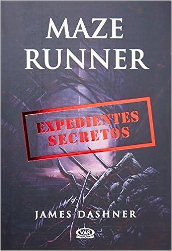 MAZE RUNNER- EXPEDIENTES SECRETOS
