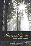 Mercy and Grace: Victory Through Hardships