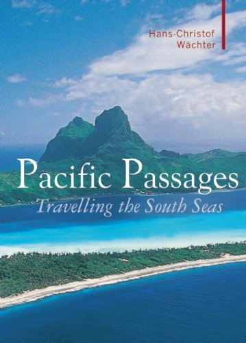Read Online Pacific Passages (Armchair Traveller) PDF