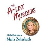 The A-List Murders: A Hallie Marsh Mystery | Merla Zellerbach