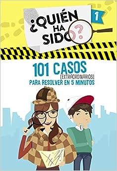 101 Casos Extraordinarios Para Resolver En 5 Minutos por Varios Autores