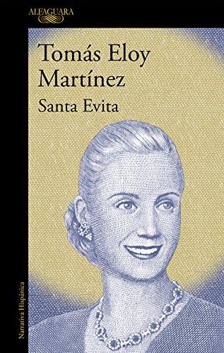 Santa Evita (HISPANICA) Tapa blanda – 29 jun 2017 Tomás Eloy Martínez ALFAGUARA 8420465135 1002-WS1501-A04010-8420465135