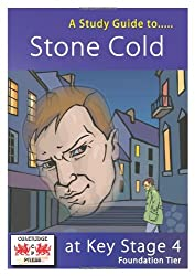"""A Study Guide to """"Stone Cold"""" for GCSE: Foundation Tier"""