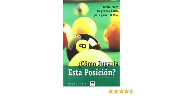 Como Jugaria Esta Posicion ?: Amazon.es: Feels, George: Libros