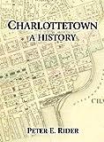 Charlottetown, Peter E. Rider, 0920434371