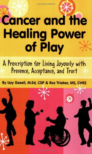 Cancer and the Healing Power of Play