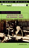 Mendeleyev and the Periodic Table (Primary Sources of Revolutionary Scientific Discov)