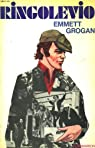 Ringolevio. une vie jouee a fond. par Grogan