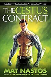The Cestus Contract (Weir Codex Book 2)