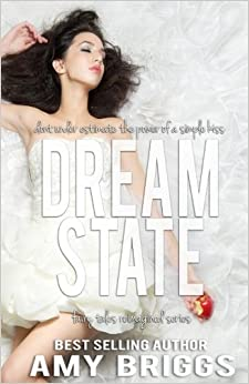 Dream State (A Once Upon a Time Standalone Novel) (Volume 1)