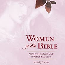 Women of the Bible: A One-Year Devotional Study of Women in Scripture Audiobook by Ann Spangler, Jean E. Syswerda Narrated by Sarah Rutan