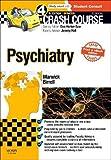 Crash Course Psychiatry Updated Print + E-Book Edition, 4e