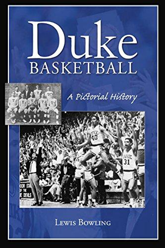 Duke Basketball: A Pictorial History (Sports)