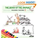 The Book of The Animals - Colouring Together (Volume 1)