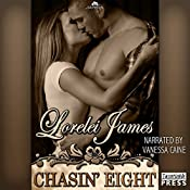Chasin' Eight: Rough Riders, Book 11 | Lorelei James