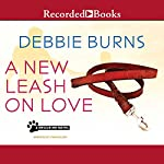 A New Leash on Love | Debbie Burns