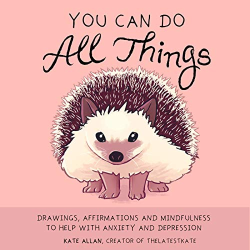 Pdf Crafts You Can Do All Things: Drawings, Affirmations and Mindfulness to Help With Anxiety and Depression