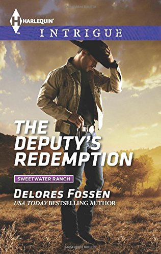 The Deputy's Redemption (Sweetwater Ranch)