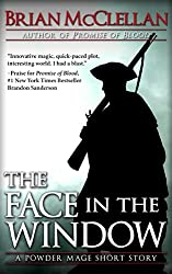 The Face in the Window: A Powder Mage Short Story (Powder Mage series) (English Edition)