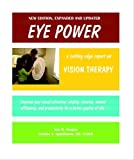 Eye Power: An Updated Report on Vision Therapy