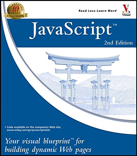 JavaScript: Your Visual Blueprint?for Building Dynamic Web Pages