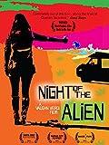 Night Of The Alien