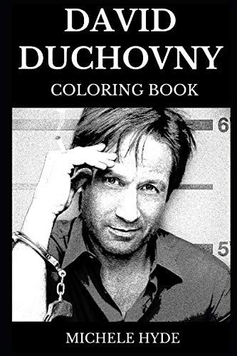 David Duchovny Coloring Book: Legendary Fox Mulder from X Files and Multiple Golden Globes Award Winner, Famous Californication Star and Cultural Icon ... Adult Coloring Book (David Duchovny Books) (Topiary Globe)