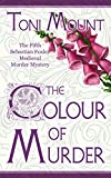 The Colour of Murder: A Sebastian Foxley Medieval Murder Mystery (Sebastian Foxley Medieval Mystery Series Book 5)