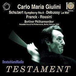 Schubert: Symphony No. 4 Debussy: La Mer Franck Rossini