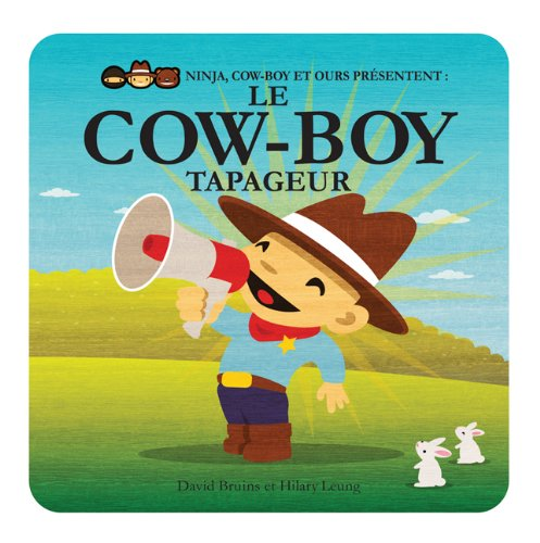 Le Cow-Boy Tapageur (French Edition): David Bruins, Hilary ...