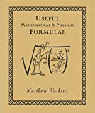 Useful Mathematical and Physical Formulae (Wooden Books)