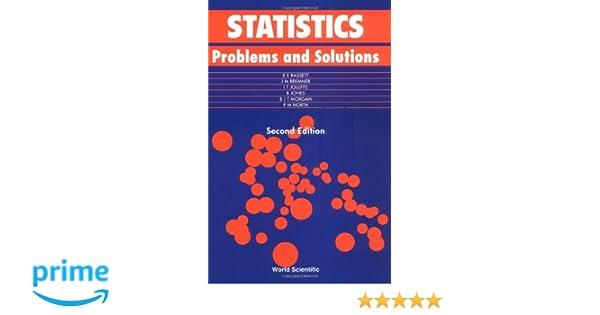 Amazon statistics problems and solutions 9789810243210 ian amazon statistics problems and solutions 9789810243210 ian t jolliffe director research statistics unit byron jones ph eryl e bassett books fandeluxe Choice Image