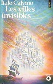 Les villes invisibles, Calvino, Italo