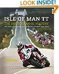 Isle of Man Tt: A Photographic Histor...